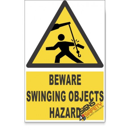 Swinging Objects, Beware Hazard Descriptive Safety Sign
