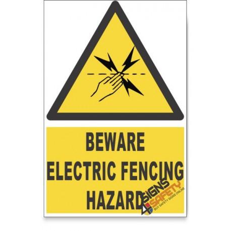 Electric Fencing, Beware Hazard Descriptive Safety Sign