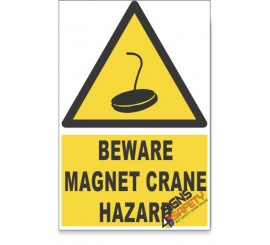 Magnet Crane, Beware Hazard Descriptive Safety Sign
