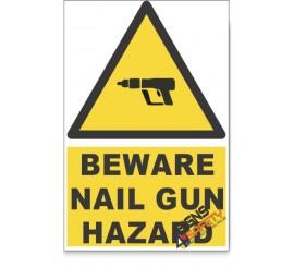 Nail Gun, Beware Hazard Descriptive Safety Sign