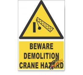 Demolition Area, Beware Hazard Descriptive Safety Sign