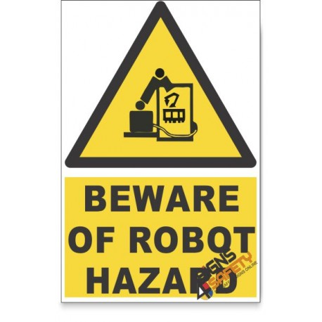 Beware Of Robot, Beware Hazard Descriptive Safety Sign