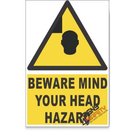 Mind Your Head, Beware Hazard Descriptive Safety Sign