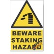 Staking, Beware Hazard Descriptive Safety Sign