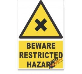 Restricted, Beware Hazard Descriptive Safety Sign