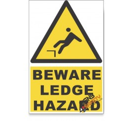 Mind The Ledge, Beware Hazard Descriptive Safety Sign