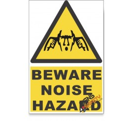 Noise, Beware Hazard Descriptive Safety Sign