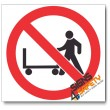 (PV9) No Hand Trolleys Sign