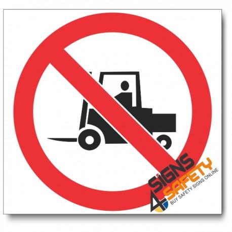 (PV10) No Forklifts Sign