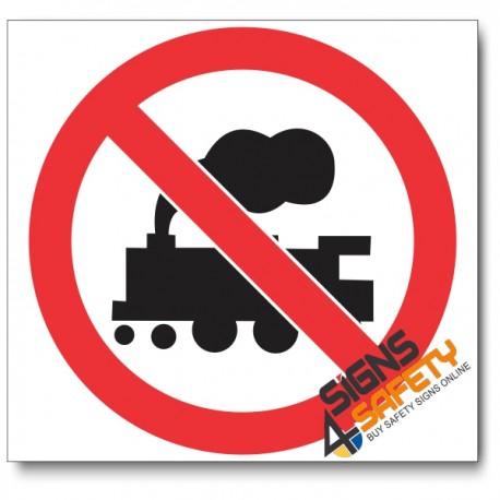 (PV17) No Locomotives Sign