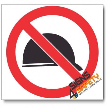 (PV38) No Hardhats Sign