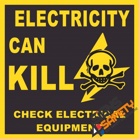(E18) Electricity Can Kill Sign