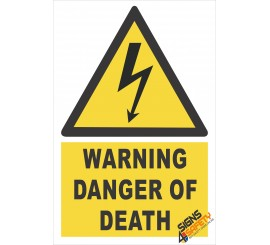 (EW6) Warning Danger Of Death Electrical Sign