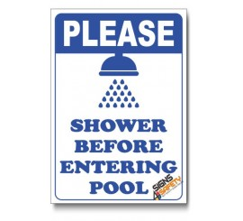 Please Shower Before Entering The Pool Sign
