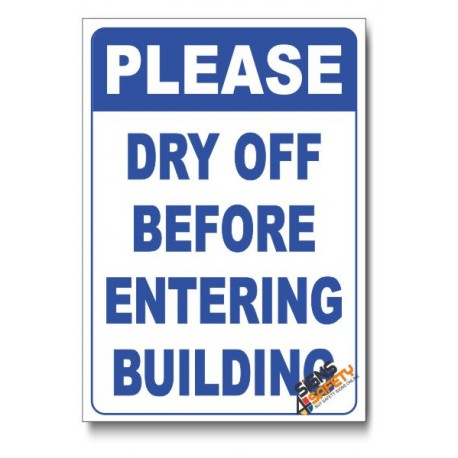 Dry Off Before Entering Sign