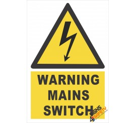 (EW13) Warning Mains Switch Sign