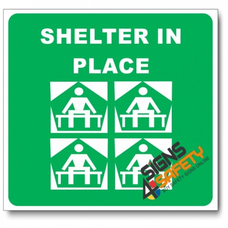 (GA25) Shelter In Place Sign