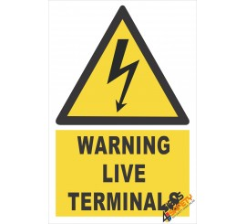 (EW16) Warning Live Terminals Sign