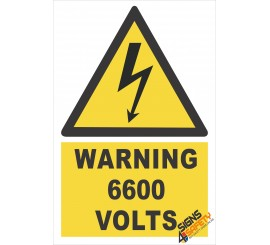 (EW25) Warning 6600 Volts Sign