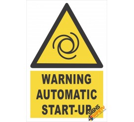 (EW33) Warning Automatic Start Up Sign