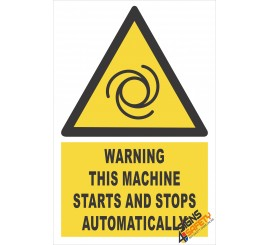 (EW34) Warning Machine Starts And Stops Automatically Sign