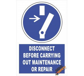 (EM1) Mandatory Disconect Before Carrying Out Repair Or Maintenance Electrical Sign