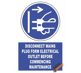 (EM2) Mandatory Disconect Mains Plug Fom Outlet Before Commencing Maintenance Electrical Sign