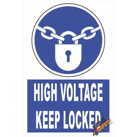 (EM4) Mandatory High Voltage Keep Locked Electrical Sign