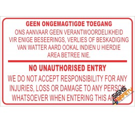 (NR1) Geen Ongemagtige Toegang / No Unauthorised Entry Disclaimer Sign