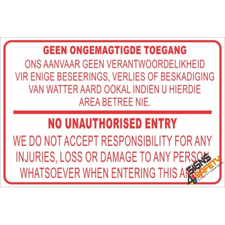 (NR1) Geen Ongemagtige Toegang / No Unauthorised Entry Disclaimer Sign