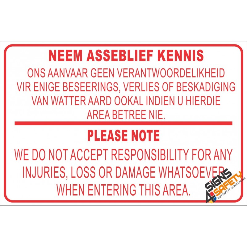 Nr2 Neem Asseblief Kennis Please Note Disclaimer Sign Signs4safety