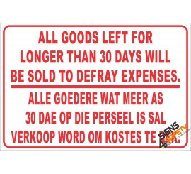 (NR9) Goods Not Collected In 30 Days Disclaimer Sign
