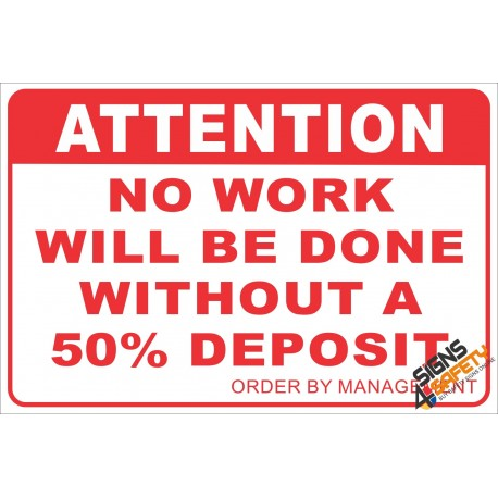 (NR13) 50 Persent Deposit Required Notice Sign