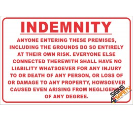 (NR14) Indemnety Notice Sign