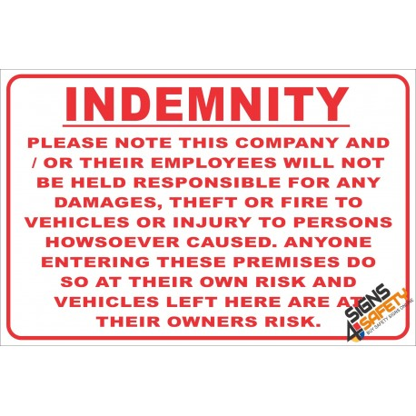 (NR15) Indemnety Notice Sign