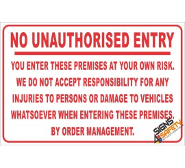 (NR18) No Unauthorised Entry Disclaimer Sign