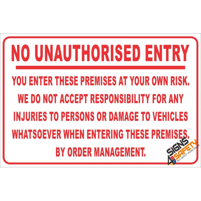 Nr18 No Unauthorised Entry Disclaimer Sign Signs4safety