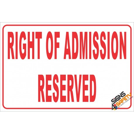 (NR19) Right Of Admission Reserved Sign