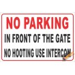 (NR20) No Parking In Front Of Gate / No Hooting / Use Intercom Sign