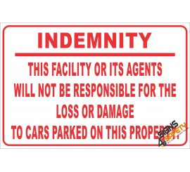 (NR21) Parking Indemnity Sign