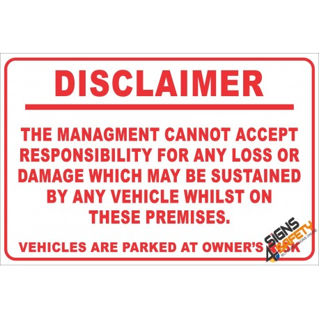 (NR23) Vehicle Disclaimer Sign