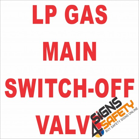 (G25) LP Gas Main Switch-Off Valve Sign
