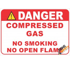 (G33) Danger Compressed Gas / No Smoking / No Open Flame Safety Sign