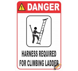 (LS4) Danger Harness Required For Climbing Ladder Safety Sign