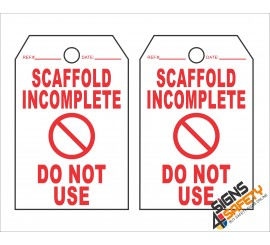 (ST1) Scaffold Incomplete Do Not Use Safety Tag