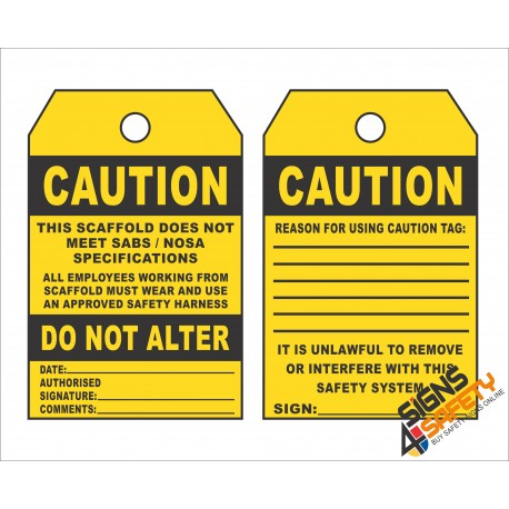 (ST2) Caution This Scaffold Does Not Meet SABS / NOSA Standards Safety Tag