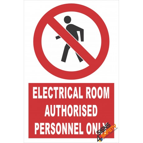 (PE2) Electrical Room / Authorised Personnel Only Electrical Sign