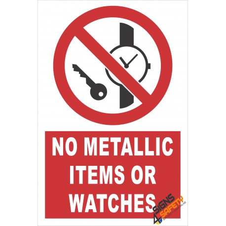 (PE6) No Metallic Items Or Watches / Electrical Sign