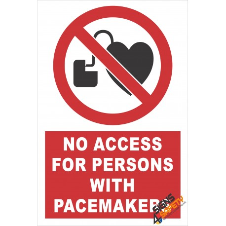 (PE7) No Access For Persons With Pacemakers / Electrical Sign