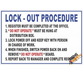 (FM6) Lock-Out Procedure Safety Rules Sign